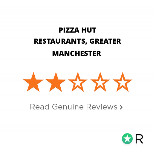 Pizza Hut Restaurants Greater Manchester Reviews Read